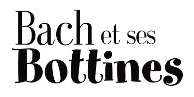 Bach et ses Bottines